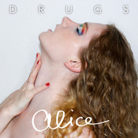 Alice - Drugs