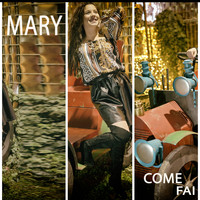 Mary - Come fai