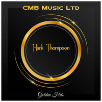 Hank Thompson - Golden Hits