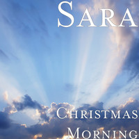 Sara - Christmas Morning