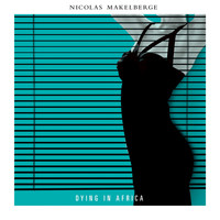 Nicolas Makelberge - Dying in Africa