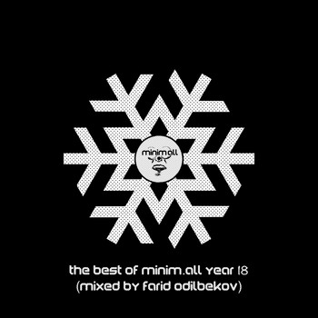 Various Artists - The Best of minim.all Year 2018 (Compiled & Mixed By Farid Odilbekov)
