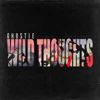 Ghostie - Wild Thoughts