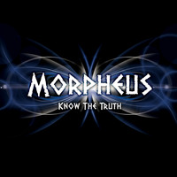 Morpheus - Know the Truth