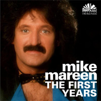 Mike Mareen - The First Years (Non Disco)