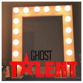 Ghost - Talent (Explicit)