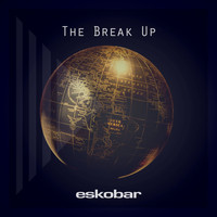 Eskobar - The Break up EP