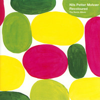 Nils Petter Molvaer - Recoloured (The Remix Album)