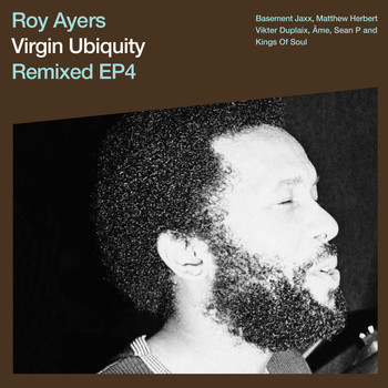 Roy Ayers - Virgin Ubiquity: Remixed EP 4