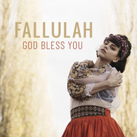 Fallulah - God Bless You