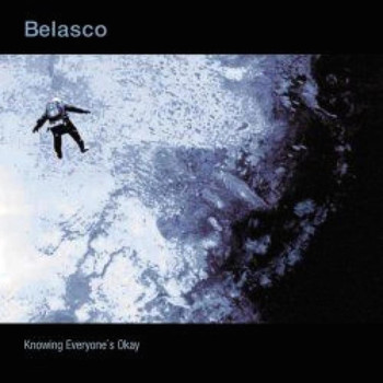 Belasco - Knowing Everyone's Okay