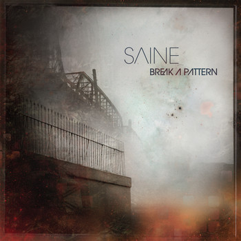 Saine - Break a Pattern