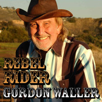 Gordon Waller - Rebel Rider