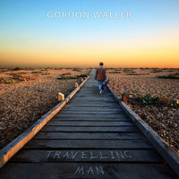 Gordon Waller - Travelling Man