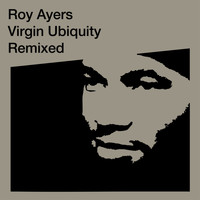 Roy Ayers - Virgin Ubiquity: Remixed