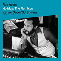 Roy Ayers - Holiday (Virgin Ubiquity: Remixed EP 1)