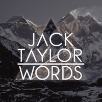 Jack Taylor - Words (Radio Edit)