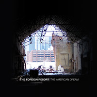 The Foreign Resort - The American Dream