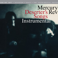 Mercury Rev / - Deserter's Songs (Instrumentals)