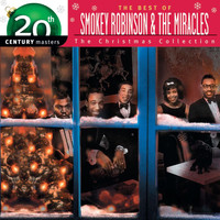 Smokey Robinson & The Miracles - 20th Century Masters - The Best of Smokey Robinson & The Miracles: The Christmas Collection