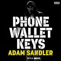 Adam Sandler - Phone Wallet Keys (Single Version [Explicit])
