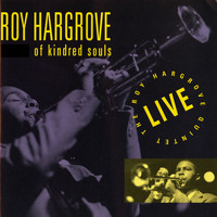 Roy Hargrove - Of Kindred Souls