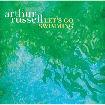 Arthur Russell / - Let's Go Swimming