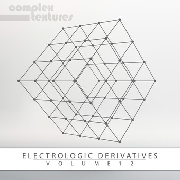 Various Artists - Electrologic Derivatives, Vol. 12