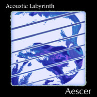 Aescer - Acoustic Labyrinth