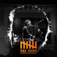 Max Zegers - Documental Gira Pueblos Soundtrack (Vol. 1) (En Vivo)