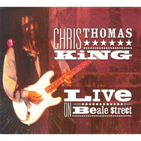 Chris Thomas King / - Live On Beale Street