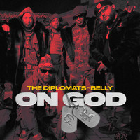The Diplomats - On God (feat. Belly) (Explicit)