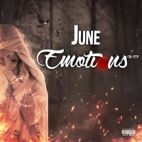 June - Emotions (Explicit)