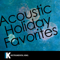 Instrumental King - Acoustic Holiday Favorites