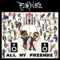 Rich DietZ - All My FriendZ