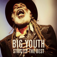 Big Youth - Strictly The Best