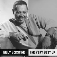 Billy Eckstine - The Very Best Of