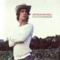 Arthur Russell / - Love Is Overtaking Me