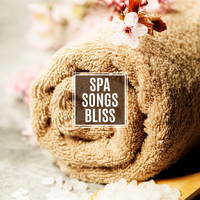Relaxing Music - Spa Songs Bliss
