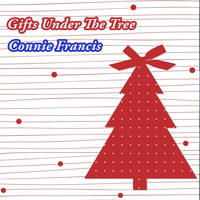 Connie Francis - Gifts Under The Tree