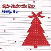 Bobby Vee - Gifts Under The Tree