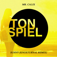 Mr. Calix - Sunny (Knoxturnal Remix)