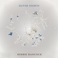 Herbie Hancock - Silver Nights