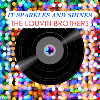 The Louvin Brothers - It Sparkles And Shines