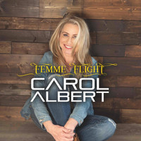 Carol Albert - Femme Flight (feat. Ragan Whiteside & Magdalena Chovancova)