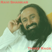 Ravi Shankar - Three Rags