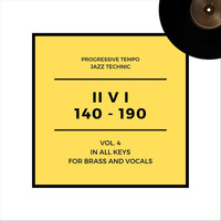 Jazzorama - Progressive Tempo II V I (140-190): Brass and Vocals, Vol. 4