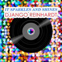 Django Reinhardt - It Sparkles And Shines