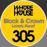 Block & Crown - Lonely Heart