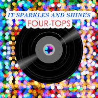 Four Tops - It Sparkles And Shines